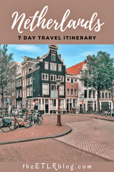 One Week Netherlands Itinerary | theETLRblog