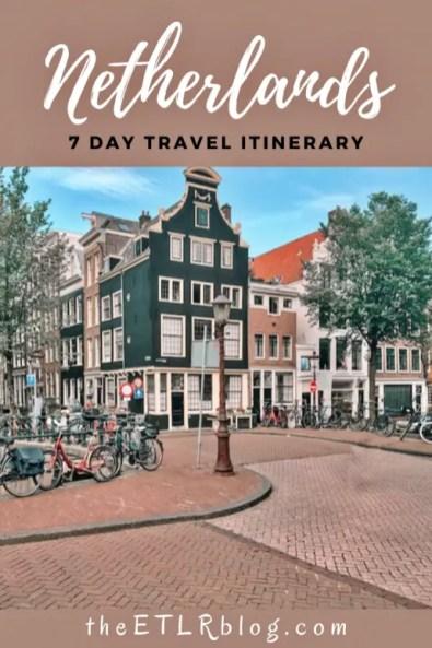 One Week Netherlands Itinerary | theETLRblog