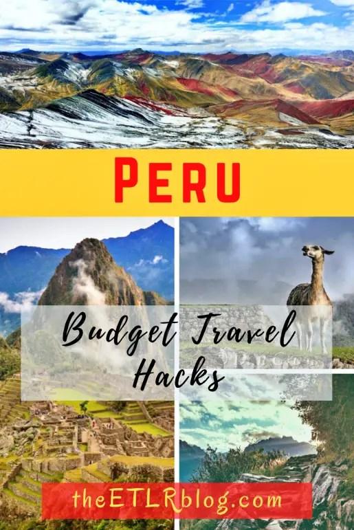 Peru Budget Travel Hacks