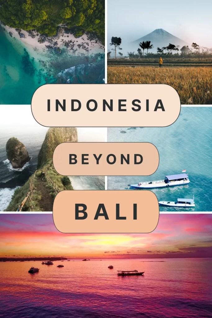 Indonesia Beyond BALI - theETLRblog