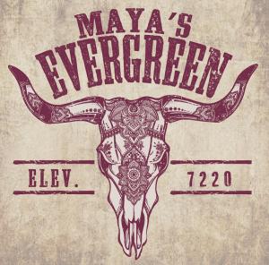 Maya's Evergreen
