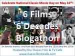 Six Films—Six Decades Blogathon