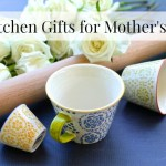8 Kitchen Gifts for Mother's Day