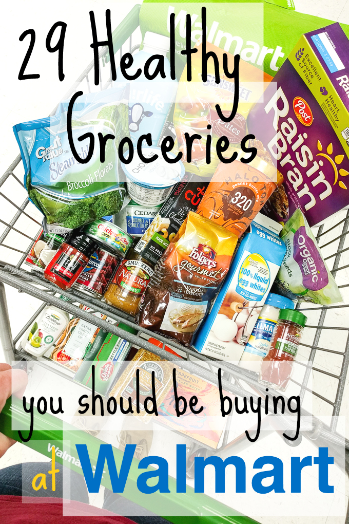 29 Healthy Groceries You Should Be Buying At Walmart The