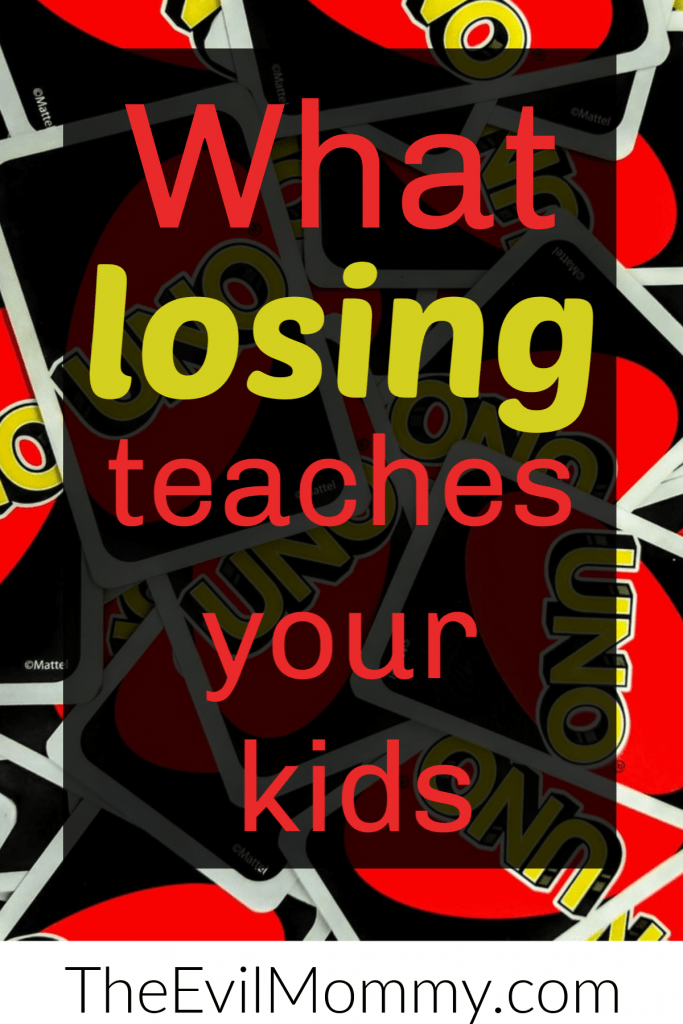 What losing teaches your kids