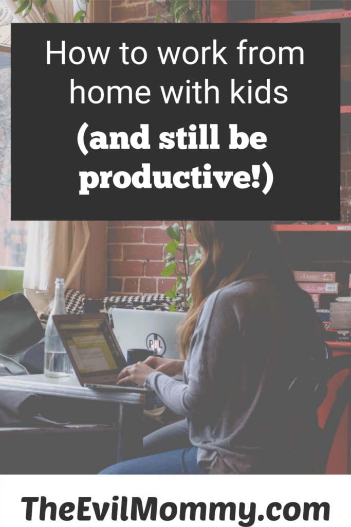 Tips for working at home with kids.