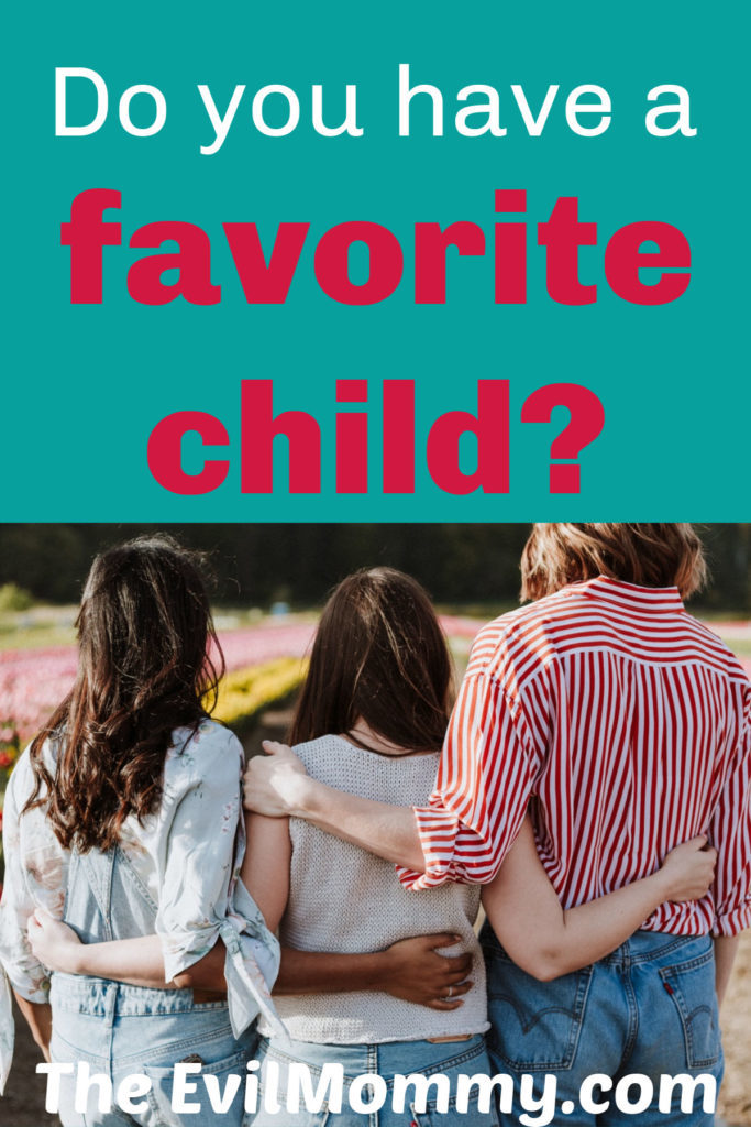 Do you have a favorite child?