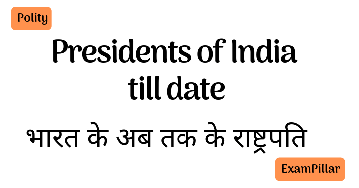 Presidents of India till date