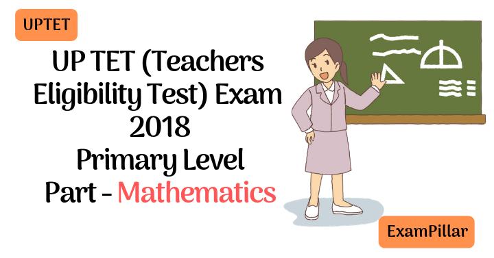 UPTET 2018 Exam Paper Mathematics