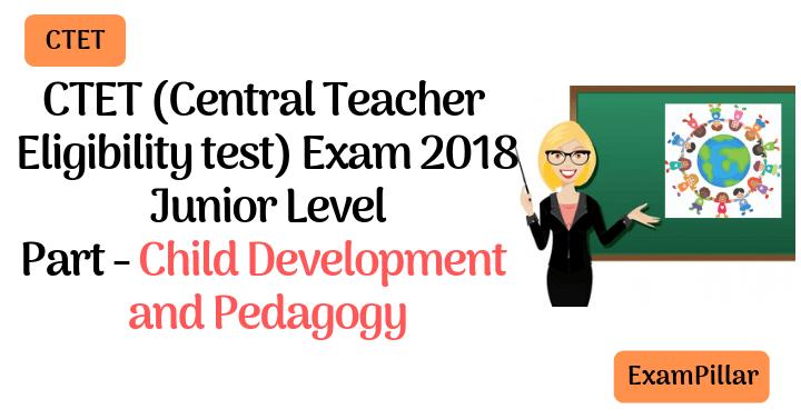 CTET 2018 Exam Paper -2 Child Development and Pedagogy