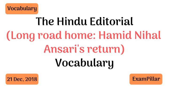 The Hindu Editorial Vocab 21 Dec, 2018