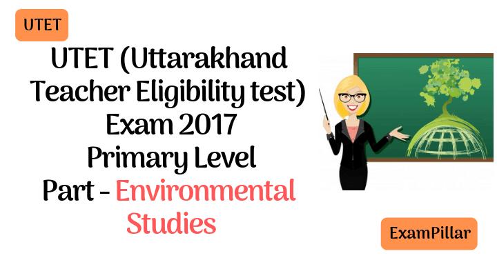 UTET 2017 Exam Paper Environmental Studies