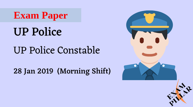 UP Police Constable Exam 28 Jan 2019 1st Shift Answer key
