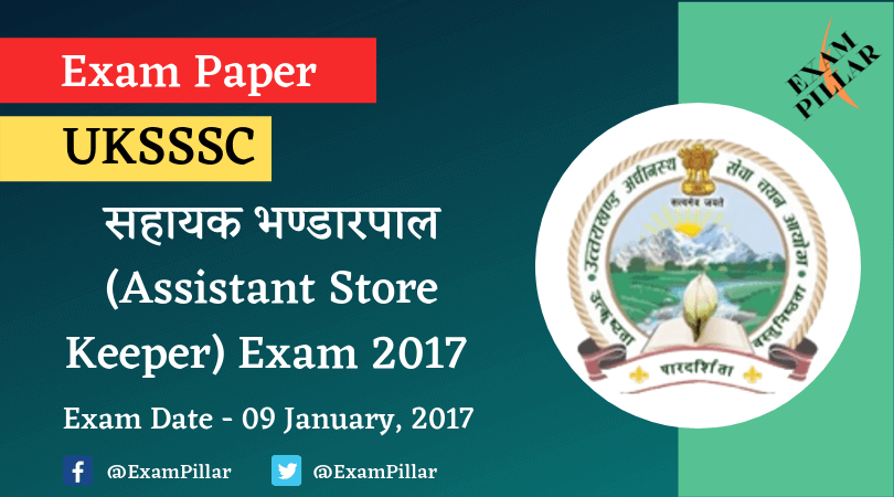 UKSSSC Assistant Store-Keeper Exam Paper 2017 (Answer Key)