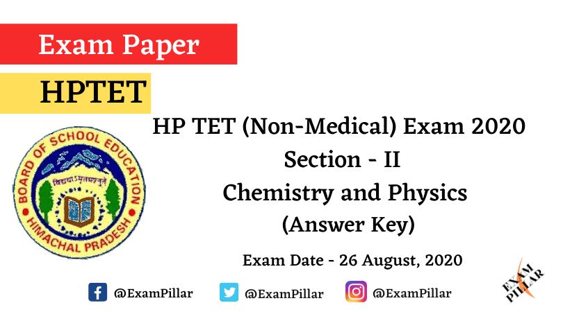 HPTET (Non Medical) Exam 2020 – Chemistry and Physics (Answer Key)