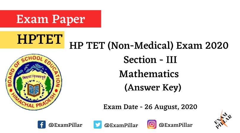 HPTET (Non Medical) Exam 2020 – Mathematics (Answer Key)