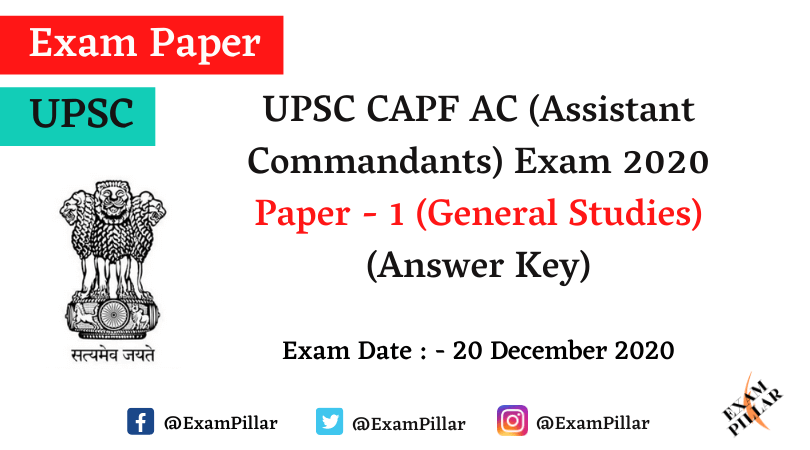 UPSC CAPF AC (Assistant Commandants) Exam 2020 Answer Key