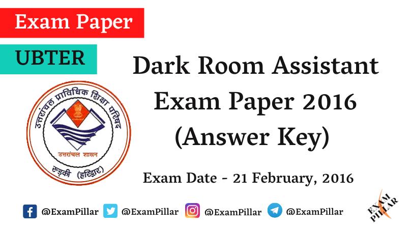 UBTER Dark Room Assistant Exam Paper 2016 (Answer Key)