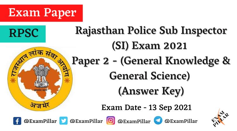 Rajasthan Police Sub Inspector Exam 2021 (Answer Key)