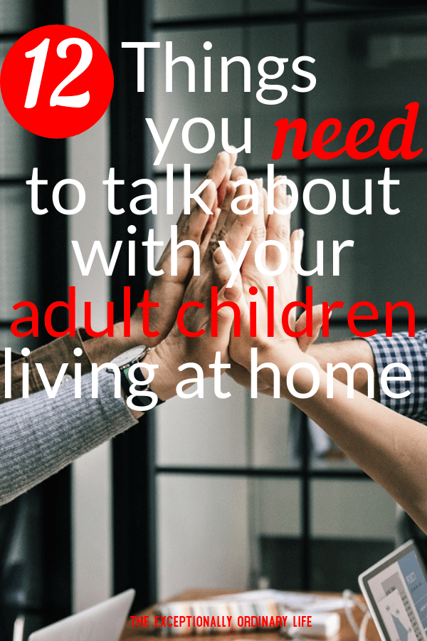 12 Things you need to talk about with your adult children living at home