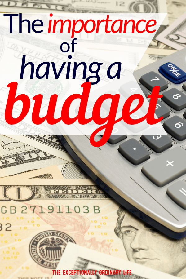 The importance of having a budget