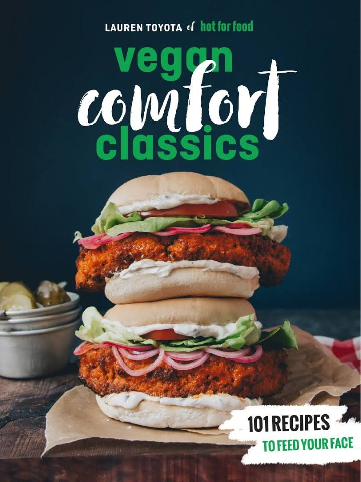 Hot for Food Vegan Comfort Classics Recipes