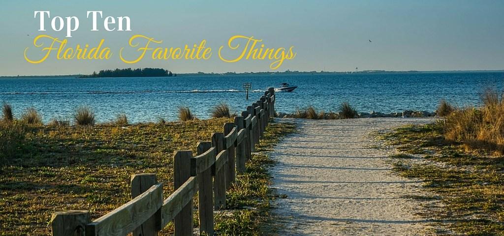 Top Ten Florida Favorite Things