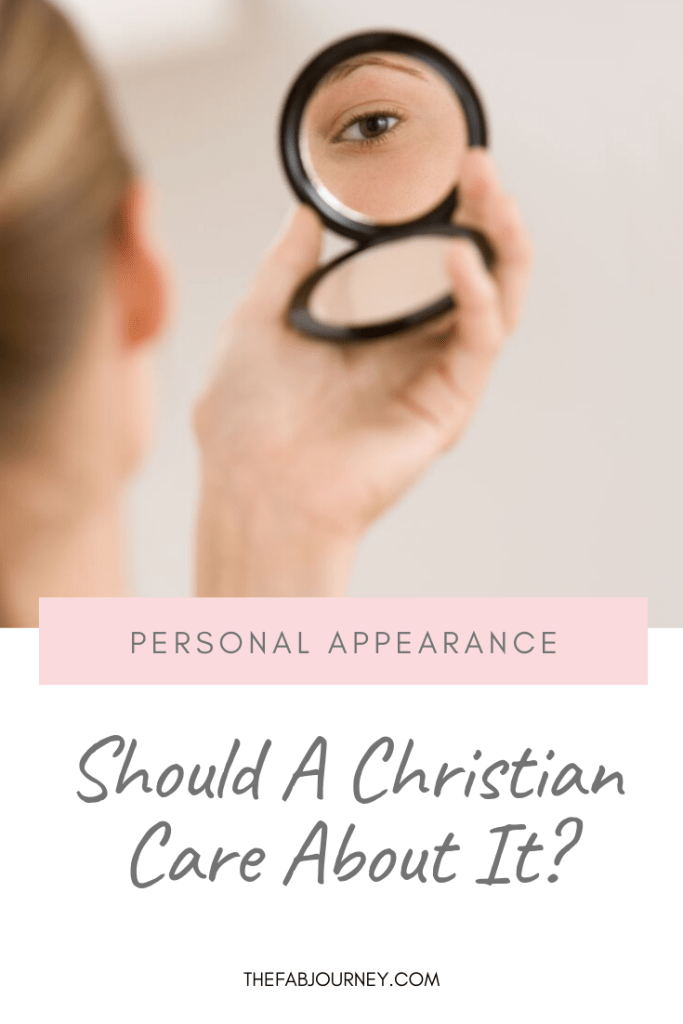 Should Christians Care About Personal Appearance?