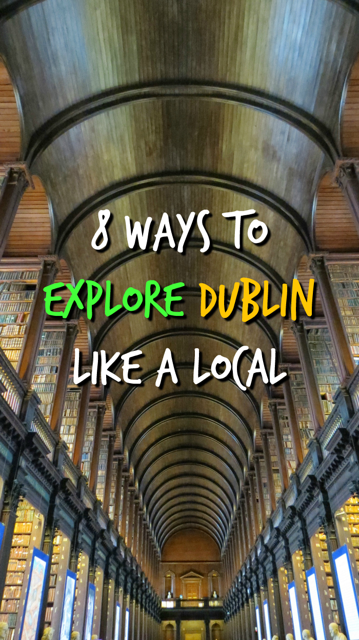 8 Awesome things to do in Dublin