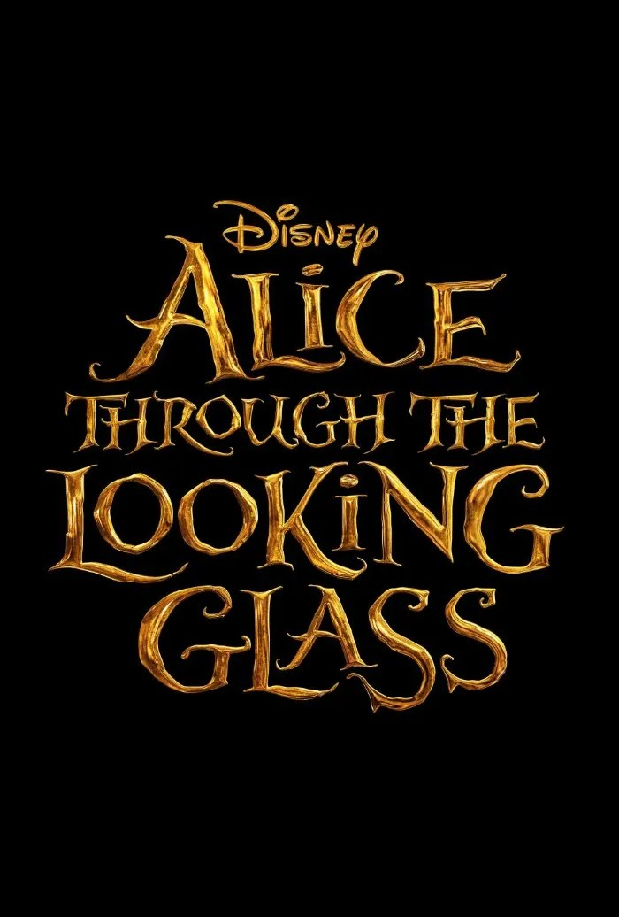 Alice Through The Looking Glass poster title