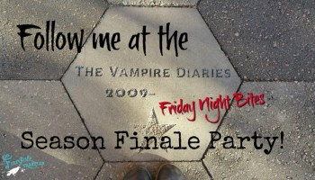 Friday Night Bites Come to the Vampire Diaries Season Finale Party