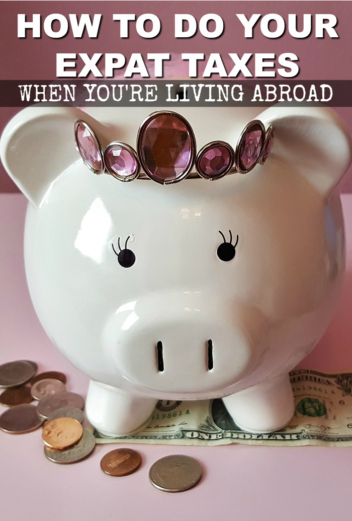 How to do US taxes when living abroad
