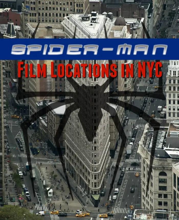 Spider Man film locations