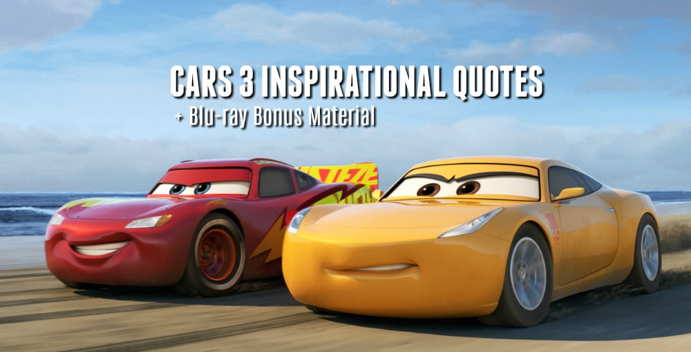 Cars 3 Quotes Inspirational Quotes For All Ages Blu Ray Bonus