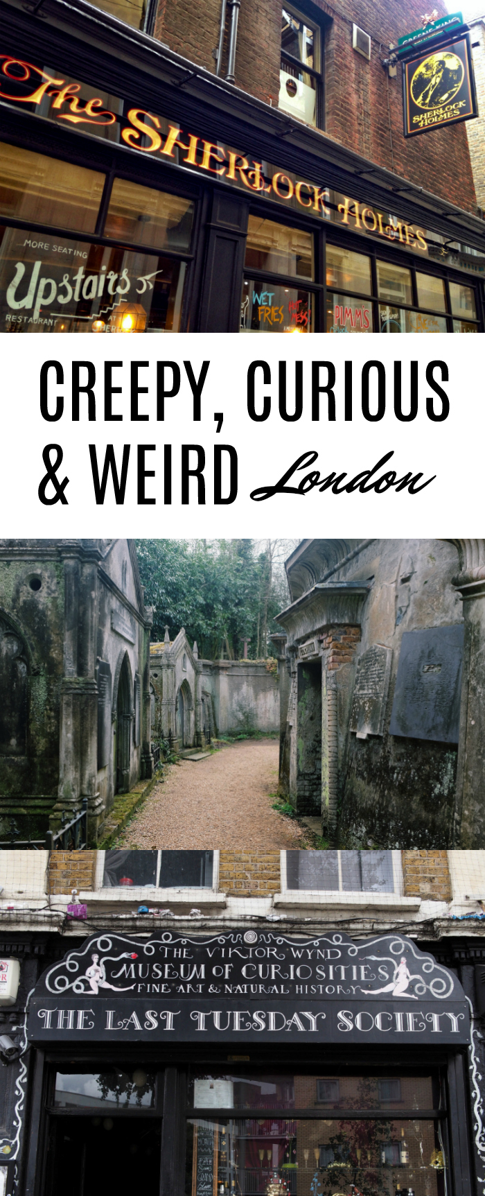 weird placs to visit in London, curious and creepy