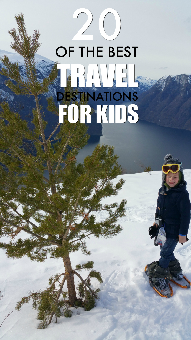 The Best Places to Travel with Kids