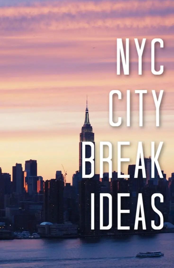 NYC city break ideas