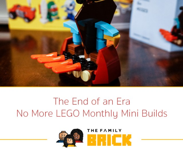 The End of an Era - No More LEGO Monthly Mini Builds - The