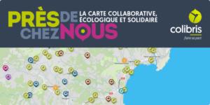 """""""Près de chez nous"""", la carte collaborative, écologique et solidaire !"""