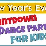 New Years Eve Countdown to Midnight Dance Party (anytime) For Kids    New Years Activities With Kids