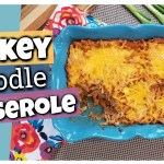 Turkey Noodle Casserole Recipe || Classic Family Dinner Recipe