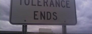 Tolerance Isn't a Bad Word