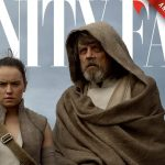 Vanity Fair Gets First Dibs for Star Wars: The Last Jedi