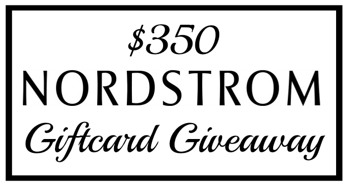 $350 NORDSTROM GIFT CARD GIVEAWAY