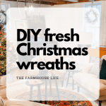 DIY Fresh Christmas Wreaths!