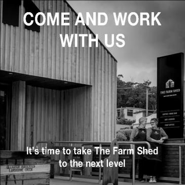 Come and Work with Us at The Farm Shed