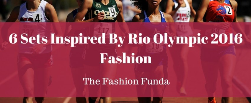 6 Sets Inspired By Rio Olympic 2016 Fashion