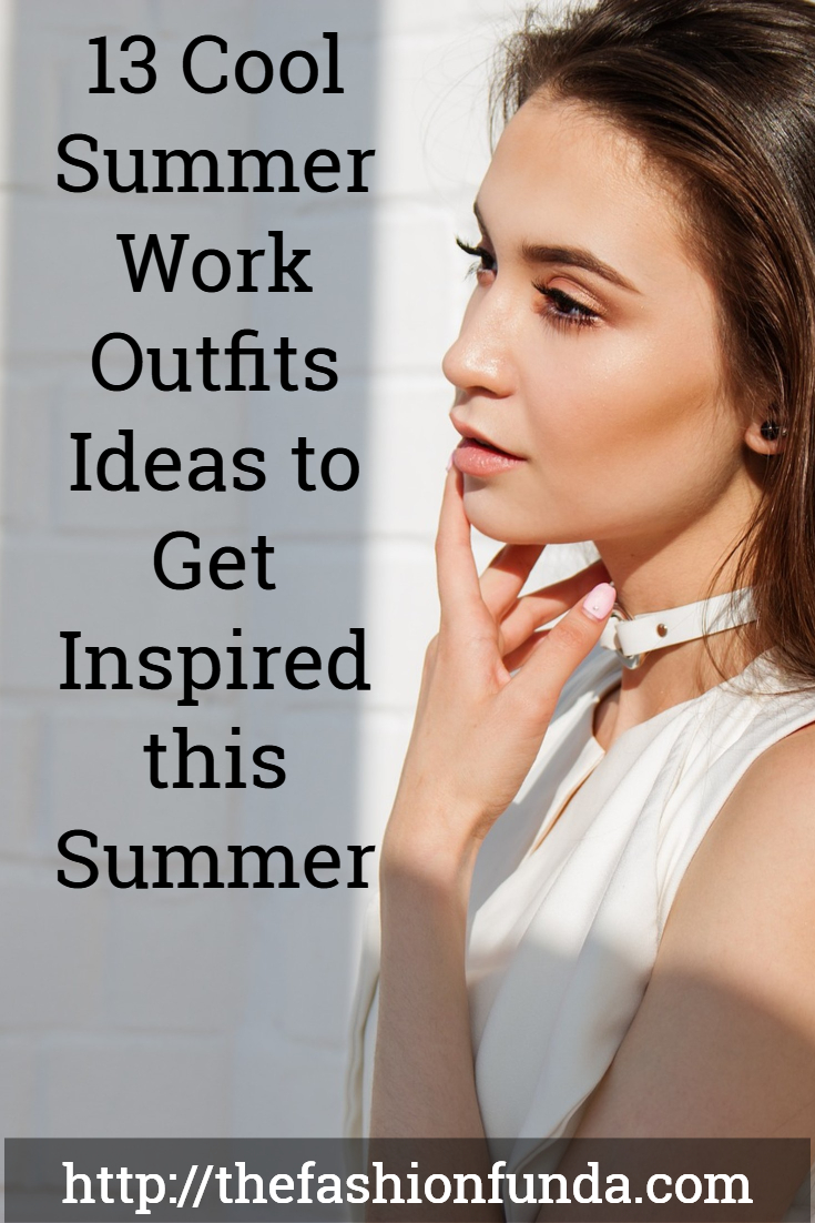 summer work outfit ideas