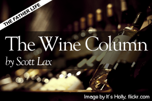 The Wine Column by Scott Lax
