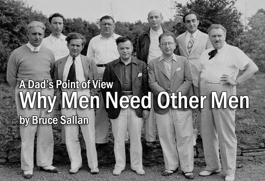 Why Men Need Other Men by Bruce Sallan